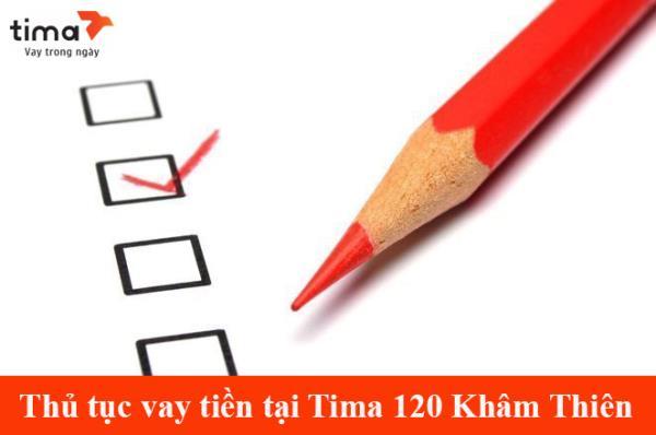 Điều kiện và thủ tục vay tiền nhanh tại Khâm Thiên qua Tima