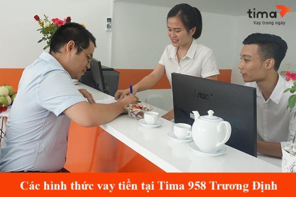 Các hình thức vay tiền nhanh ở Trương Định tại PGD của Tima