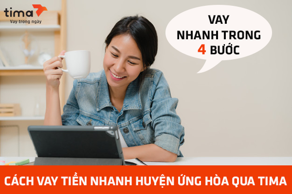 Hướng dẫn thủ tục vay tiền nhanh tại huyện Ứng Hòa qua Tima
