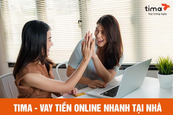 Vay tiền online tại nhà đơn giản hơn với Tima