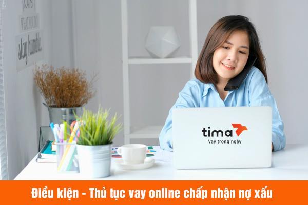 Vay tiền online chấp nhận nợ xấu