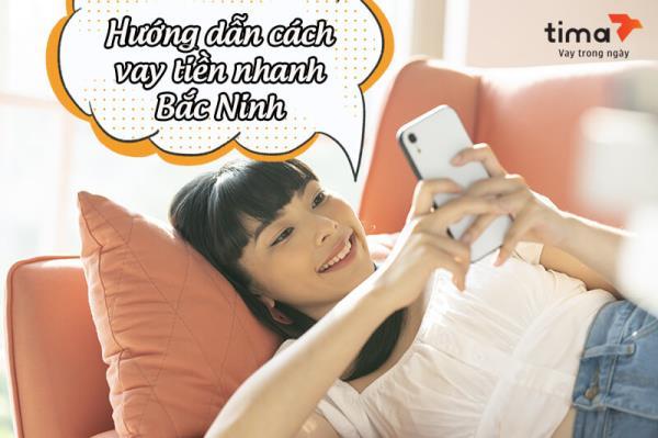 vay tiền nhanh Bắc Ninh